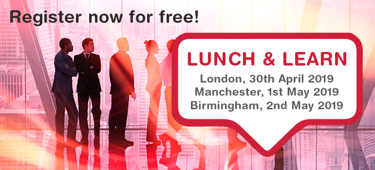 Lunch & Learn Events 2019 in London, Manchester and Birmingham